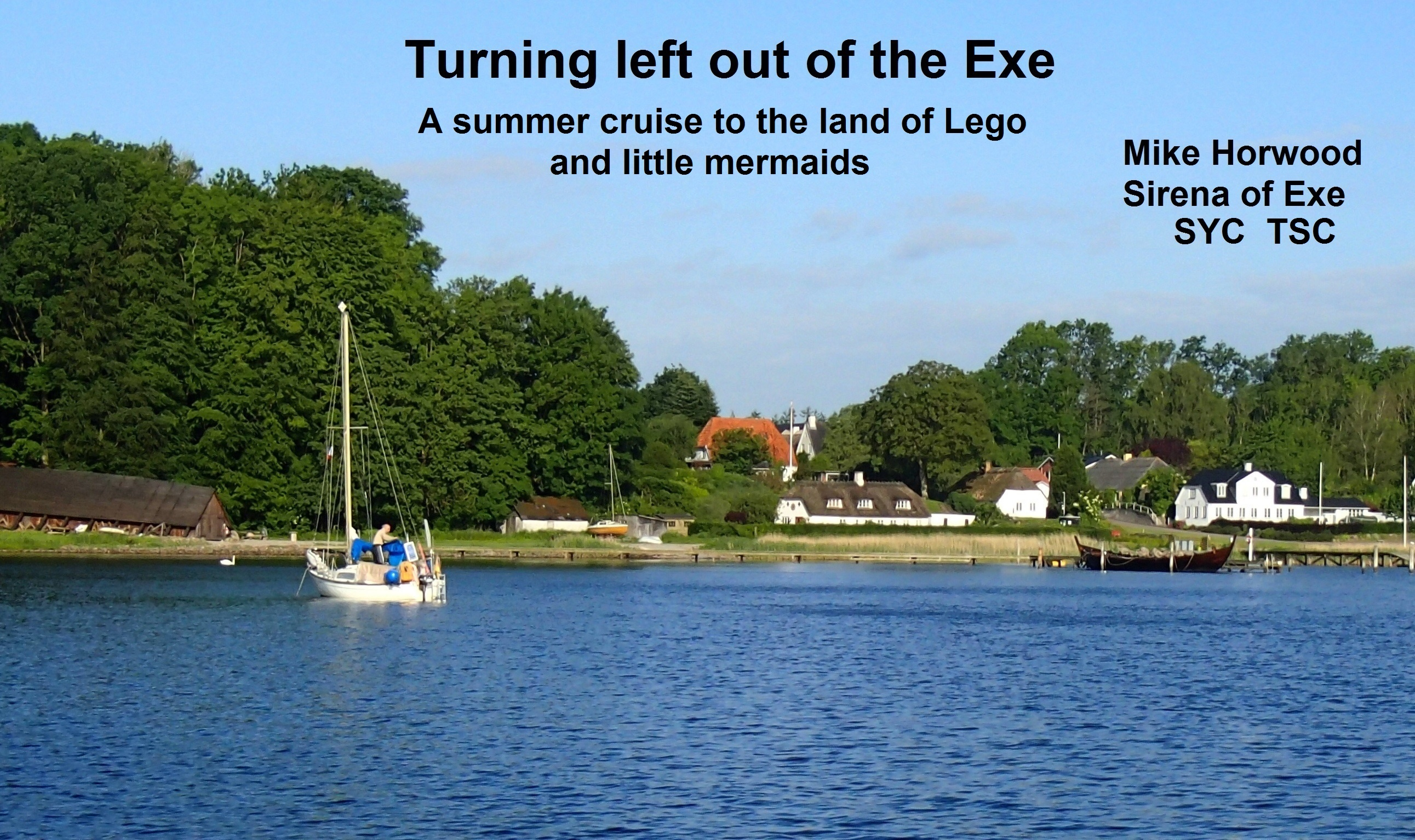 Out of the Exe and turn left - the land of Lego by boat